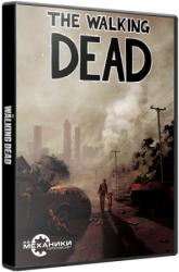 The Walking Dead: The Game. Season 1 (2012) (RePack от R.G. Механики) PC