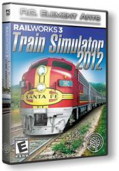 Railworks 3: Train Simulator 2012 Deluxe (2011) (Repack от R.G. Element Arts) PC