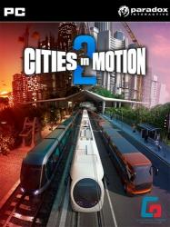 Cities in Motion 2: The Modern Days (2013) (RePack от Fenixx) PC