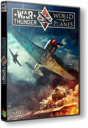 War Thunder: World of Planes (2012) (RePack by SeregA-Lus) PC