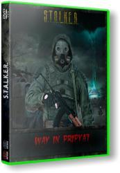 S.T.A.L.K.E.R.: Call Of Pripyat - Путь в Припять + Add-on (2012) (RePack by SeregA-Lus) PC