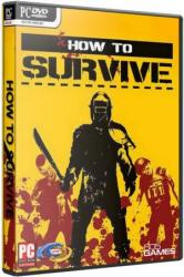 How To Survive (2013) (RePack от R.G. UPG) PC