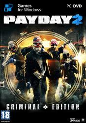 PayDay 2: Ultimate Edition (2013) (RePack by Mizantrop1337) PC