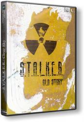 S.T.A.L.K.E.R.: Clear Sky - Old Story (2014) (RePack by SeregA-Lus) PC