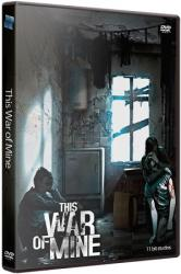 This War of Mine: Complete Edition (2014/Лицензия от GOG) PC