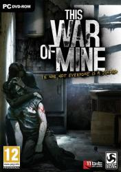 This War of Mine: Complete Edition (2014) (RePack от Other's) PC