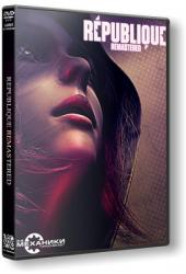 Republique Remastered (2015) (RePack от R.G. Механики) PC