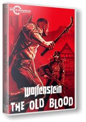 Wolfenstein: The Old Blood (2015) (RePack от R.G. Механики) PC