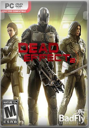 Dead Effect 2 (2016/Лицензия) PC
