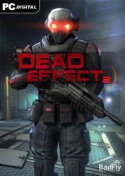 Dead Effect 2 (2016) (RePack от Other's) PC