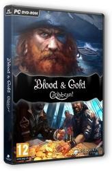 Blood and Gold: Caribbean! (2015/Лицензия) PC