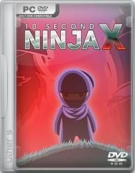 10 Second Ninja X (2014/RePack) PC