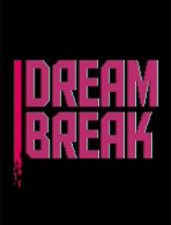 DreamBreak: Deluxe Edition (2016/Лицензия) PC