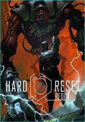 Hard Reset Redux (2016) (Steam-Rip от Let'sPlay) PC