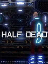 Half Dead (2016/Лицензия) PC
