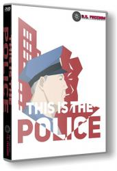 This Is the Police (2016) (RePack от R.G. Freedom) PC