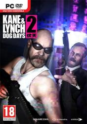 Kane & Lynch 2: Dog Days - Complete (2010) (RePack от FitGirl) PC