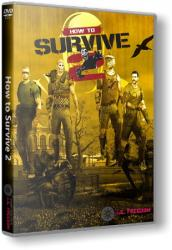 How to Survive 2 (2016) (RePack от R.G. Freedom) PC