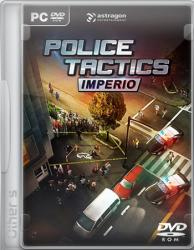 Police Tactics: Imperio (2016) (RePack от Other's) PC
