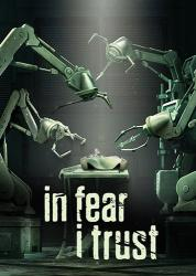 In Fear I Trust: Episodes 1-4 Collection Pack (2016) (RePack от FitGirl) PC