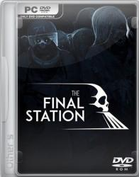 The Final Station (2016) (RePack от Other's) PC