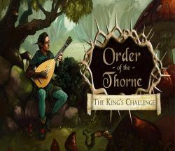 The Order of the Thorne - The King's Challenge (2016) (RePack от АRMENIAC) PC