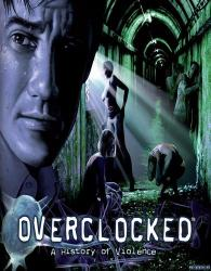 Overclocked: A History of Violence (2007/Лицензия) PC