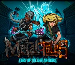 Metal Tales: Fury of the Guitar Gods (2016/Лицензия) PC