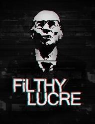 Filthy Lucre (2016/Лицензия) PC