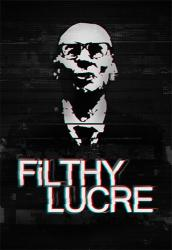 Filthy Lucre (2016) (RePack от FitGirl) PC