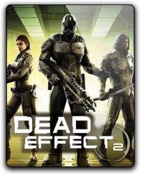Dead Effect 2 (2016) (RePack от qoob) PC