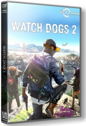 Watch Dogs 2: Digital Deluxe Edition (2016) (RePack от R.G. Механики) PC