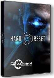 Hard Reset Redux (2016) (RePack от R.G. Механики) PC