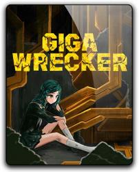 Giga Wrecker (2017) (RePack от qoob) PC