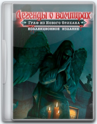 Vampire Legends 3: The Count of New Orleans CE (2016) (Portable by Spirit Summer) PC
