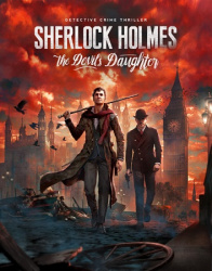 Sherlock Holmes: The Devil's Daughter (2016/Лицензия) PC