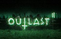 Объявлена дата выхода Outlast 2 и проведен анонс дискового сборника игры