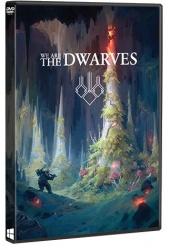 We Are The Dwarves (2016/Лицензия) PC