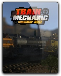 Train Mechanic Simulator 2017 (2017) (RePack от qoob) PC