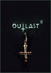 Outlast 2 (2017) (Steam-Rip от Let'sРlay) PC