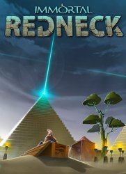 Immortal Redneck (2017/Лицензия) PC