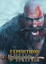 Expeditions: Viking - Digital Deluxe Edition (2017/Лицензия) PC