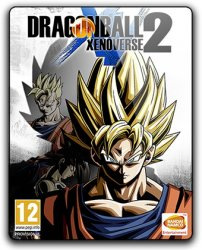 Dragon Ball: Xenoverse 2 (2016) (RePack от SpaceX) PC