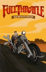Full Throttle Remastered (2017) (RePack от ivandubskoj) PC