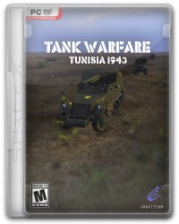 Tank Warfare: Tunisia 1943 (2017) (RePack от SpaceX) PC