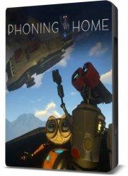 Phoning Home (2017/Лицензия) PC