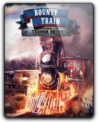 Bounty Train: Trainium Edition (2017) (RePack от qoob) PC