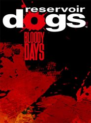 Reservoir Dogs: Bloody Days (2017) (RePack от FitGirl) PC