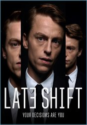 Late Shift (2017) (Steam-Rip от Let'sРlay) PC