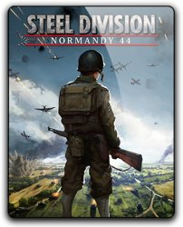 Steel Division: Normandy 44 - Deluxe Edition (2017) (RePack от qoob) PC
